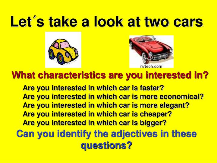 Let´s take a look at two cars