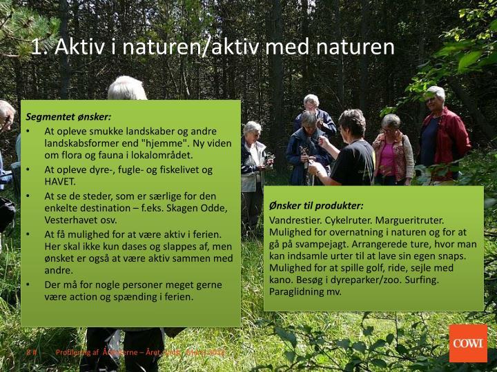1. Aktiv i naturen/aktiv med naturen
