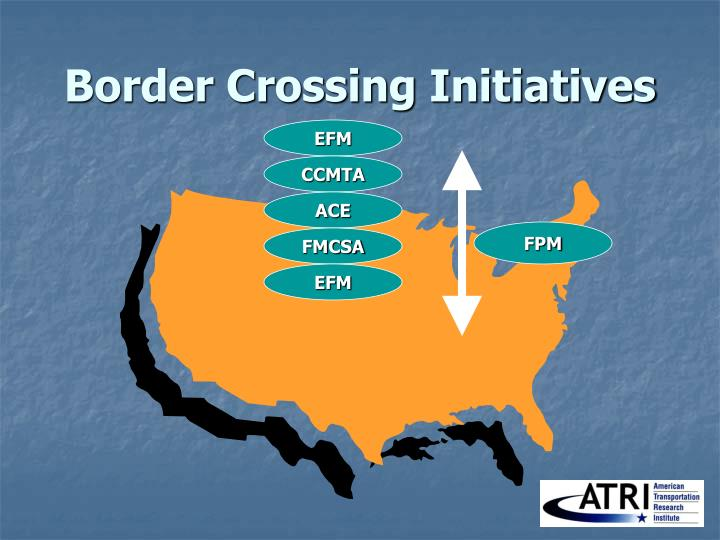 Border Crossing Initiatives