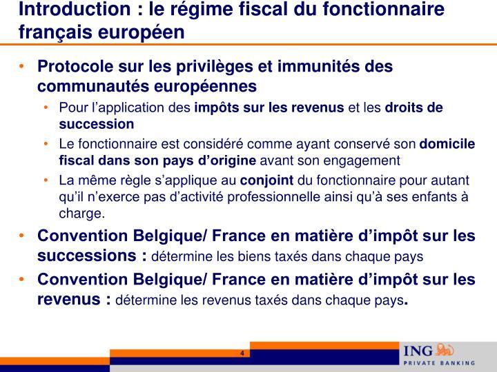 Introduction : le régime fiscal du fonctionnaire français européen