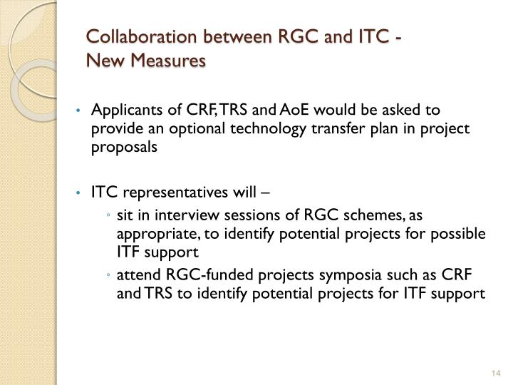 Collaboration between RGC and ITC -