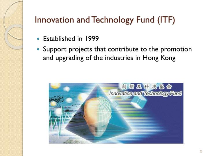 Innovation and technology fund itf