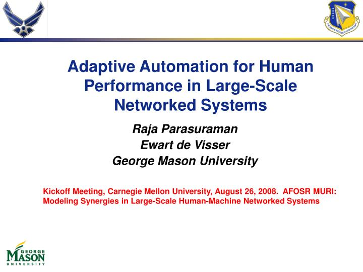 adaptive automation for human performance in large scale networked systems n.
