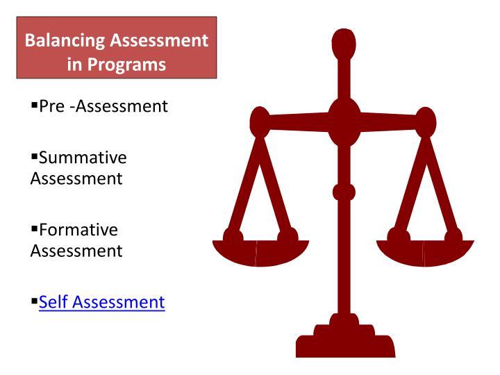 Balancing Assessment in Programs