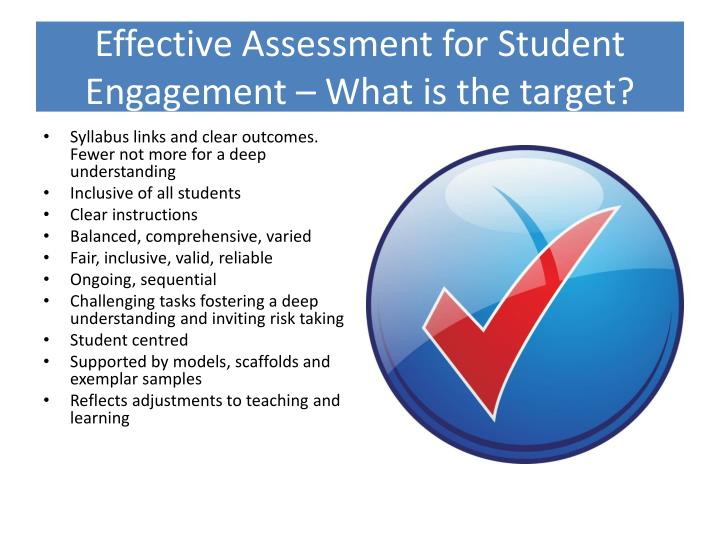 Effective assessment for student engagement what is the target