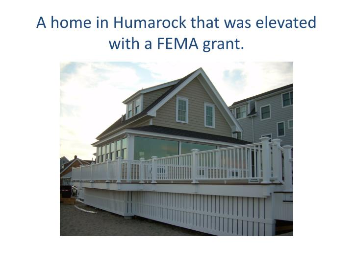 A home in Humarock that was elevated with a FEMA grant.