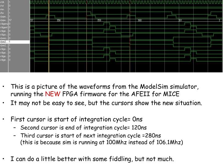This is a picture of the waveforms from the ModelSim simulator, running the