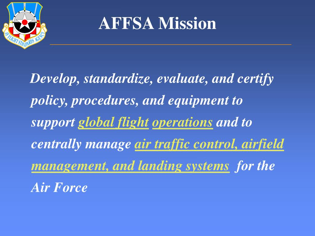 PPT - Air Force Flight Standards Agency and Airfield