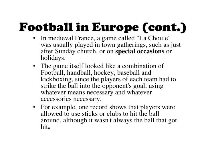 Football in Europe (cont.)