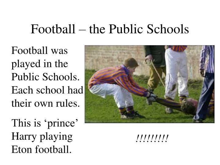 Football – the Public Schools