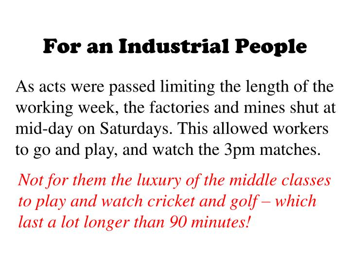 For an Industrial People