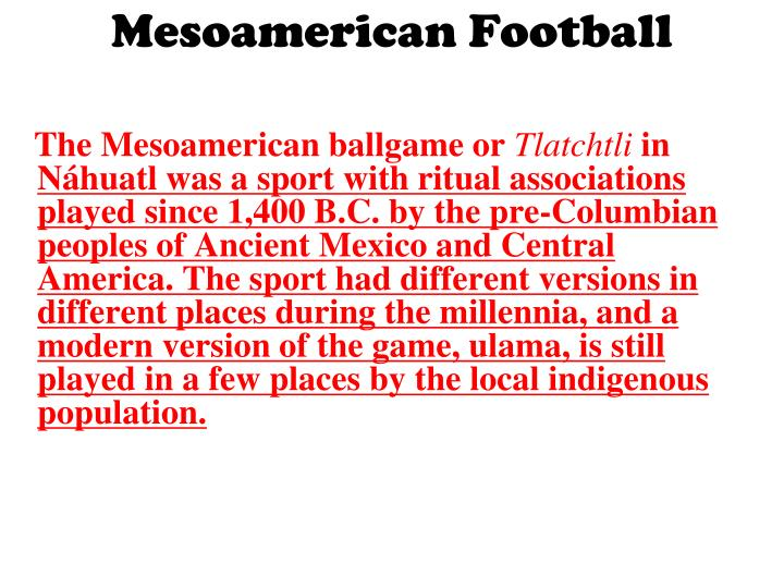 Mesoamerican football