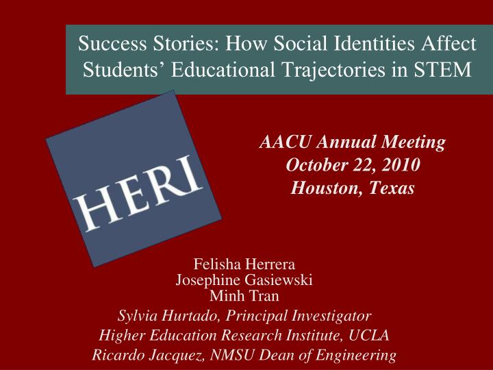 Success stories how social identities affect students educational trajectories in stem