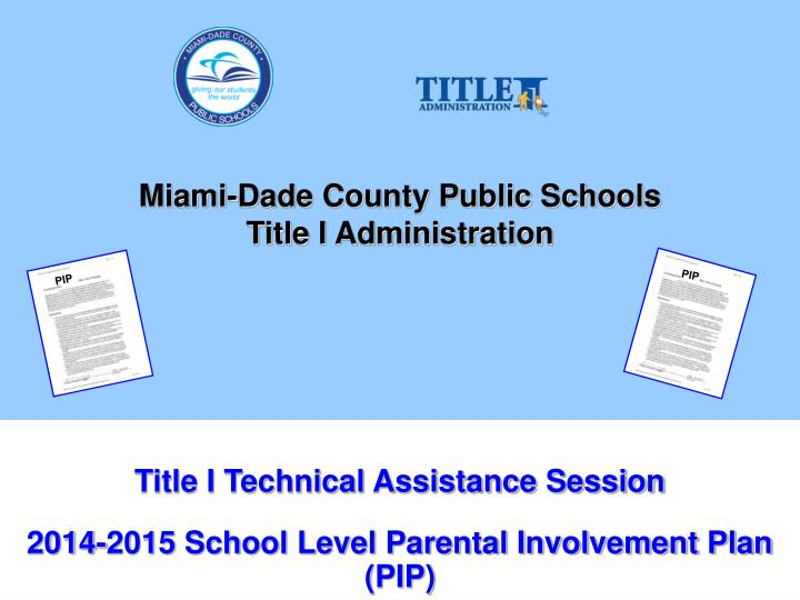 miami dade county public schools title i administration n.