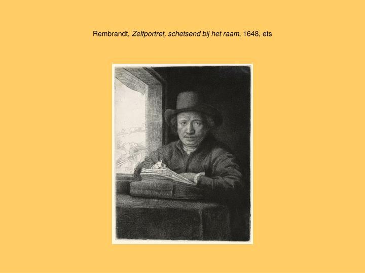 Rembrandt zelfportret schetsend bij het raam 1648 ets