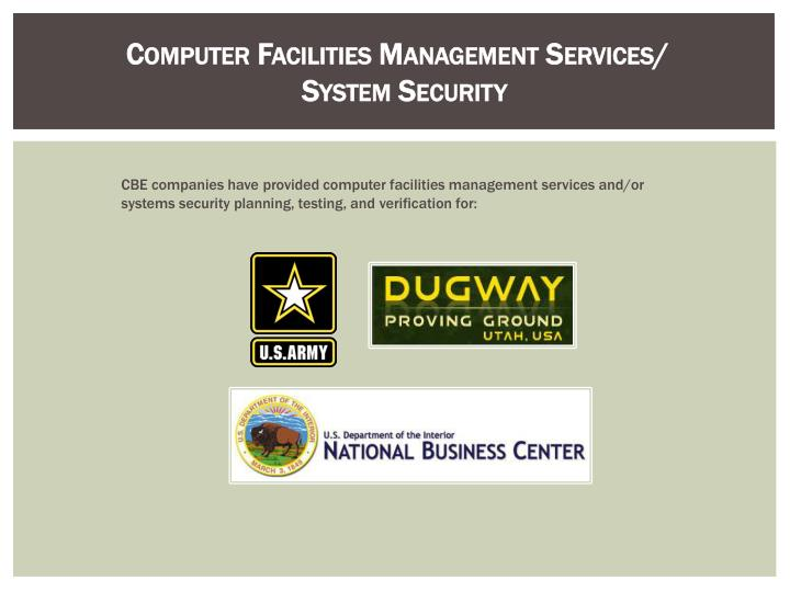 Computer facilities management services system security