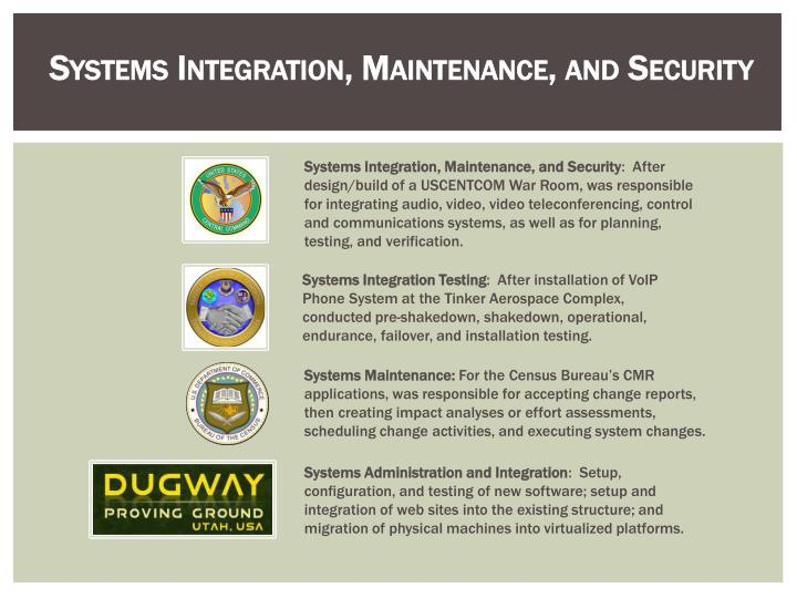 Systems Integration, Maintenance, and Security