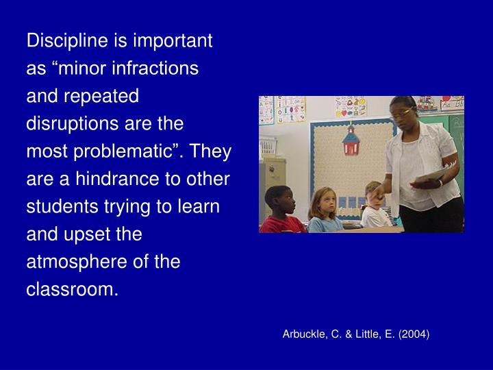 Discipline is important