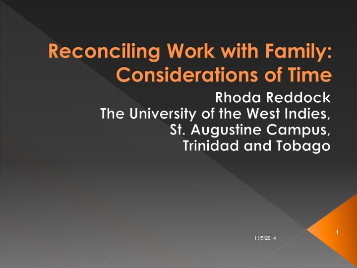 Reconciling work with family considerations of time