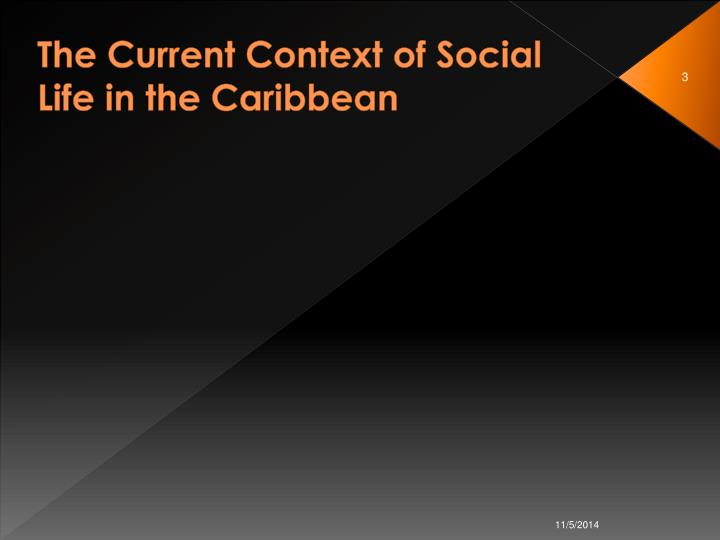 The current context of social life in the caribbean