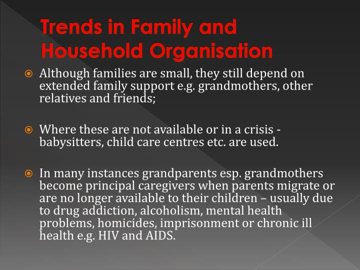 Trends in Family and Household Organisation