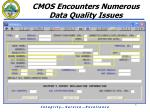 cmos encounters numerous data quality issues2
