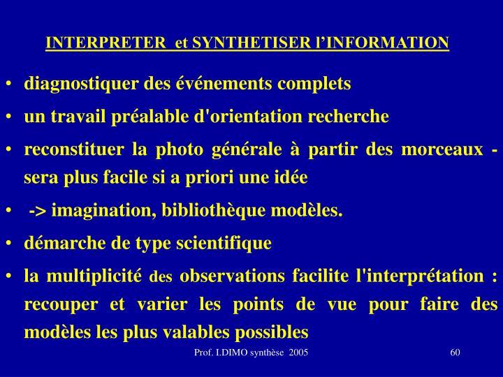 INTERPRETER  et SYNTHETISER l'INFORMATION