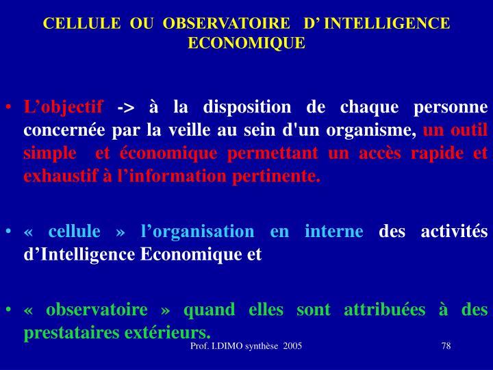 CELLULE  OU  OBSERVATOIRE   D' INTELLIGENCE ECONOMIQUE