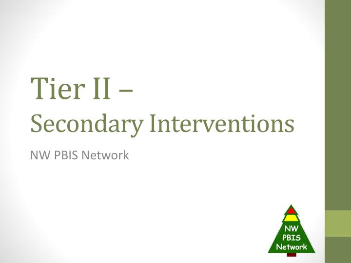 tier ii secondary interventions n.