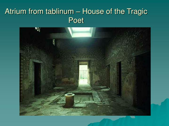 Atrium from tablinum – House of the Tragic Poet