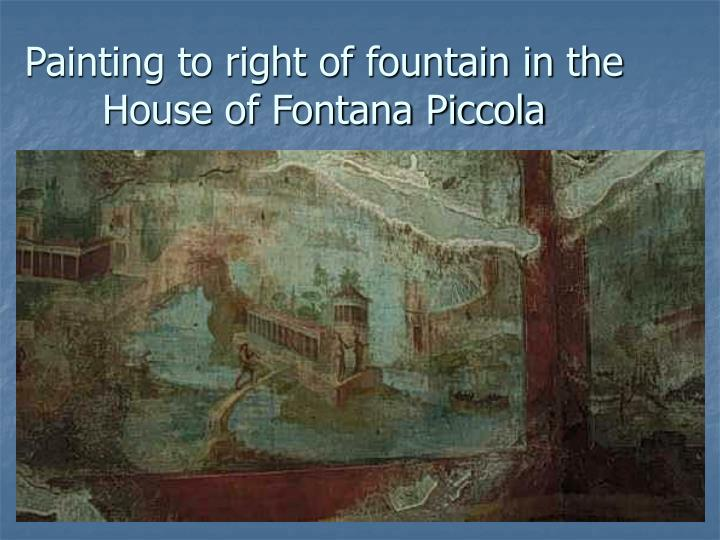 Painting to right of fountain in the  House of Fontana Piccola