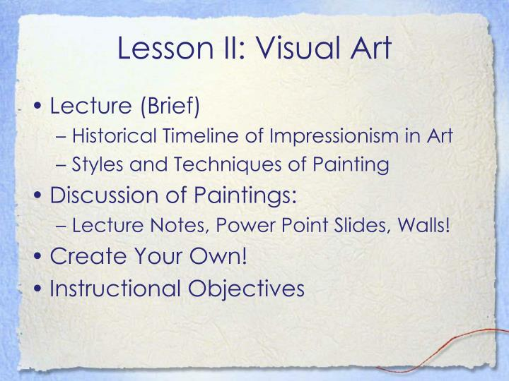 Lesson II: Visual Art