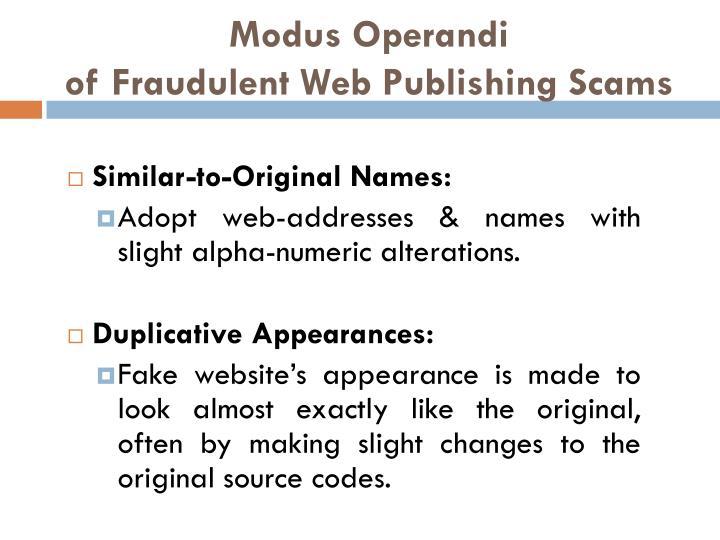 Modus operandi of fraudulent web publishing scams