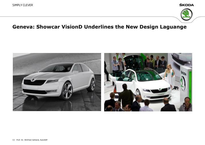Geneva: Showcar VisionD Underlines the New Design Laguange
