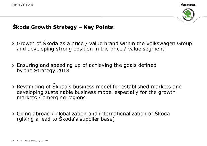 Škoda Growth Strategy – Key Points: