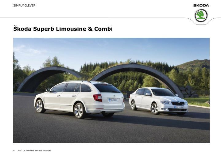Škoda Superb Limousine & Combi