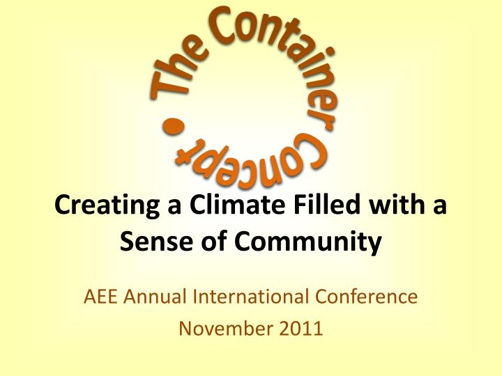 creating a climate filled with a sense of community n.