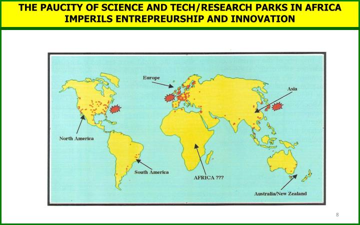 THE PAUCITY OF SCIENCE AND TECH/RESEARCH PARKS IN AFRICA IMPERILS ENTREPREURSHIP AND INNOVATION