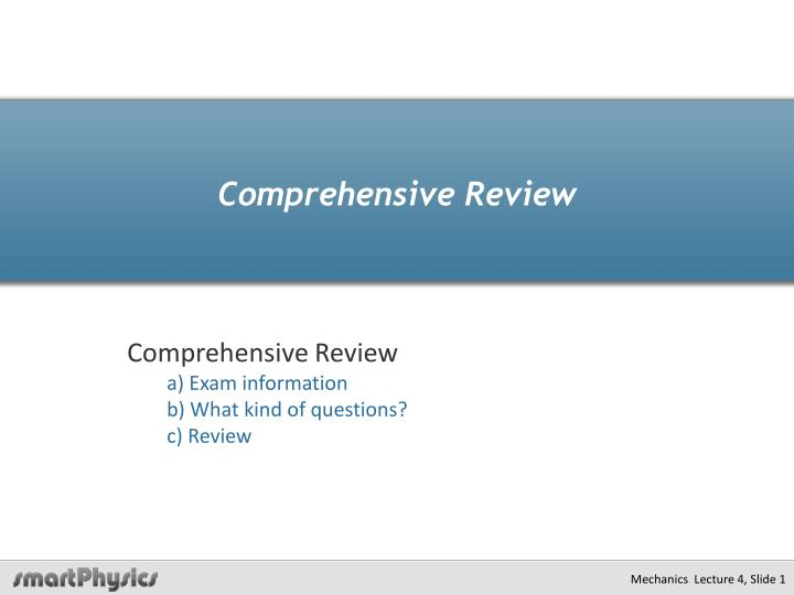 comprehensive review n.
