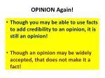 opinion again