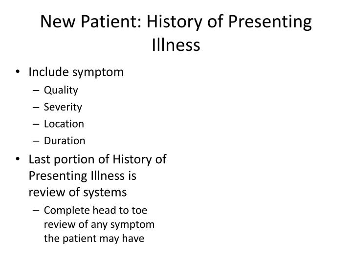New Patient: History of Presenting Illness