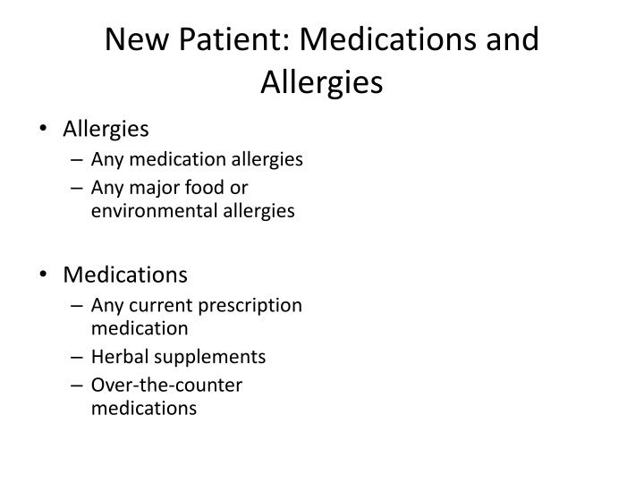 New Patient: Medications and Allergies