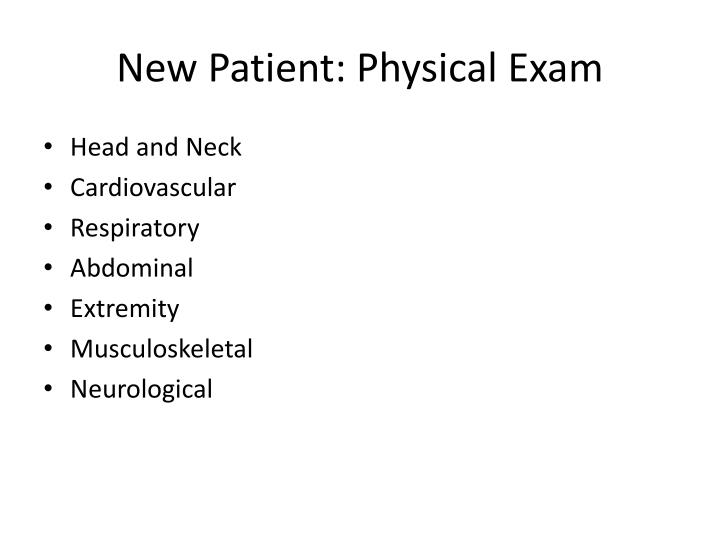 New Patient: Physical Exam