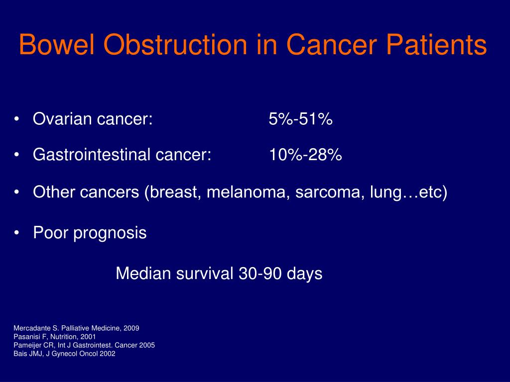 ovarian cancer with bowel obstruction)