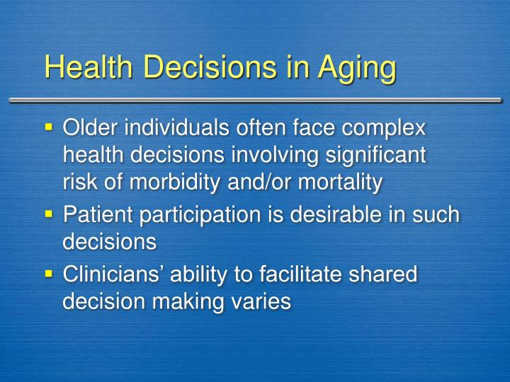 Health Decisions in Aging