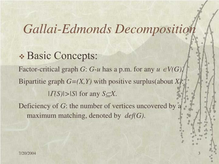 Gallai edmonds decomposition