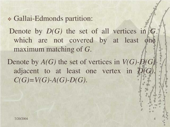 Gallai-Edmonds partition: