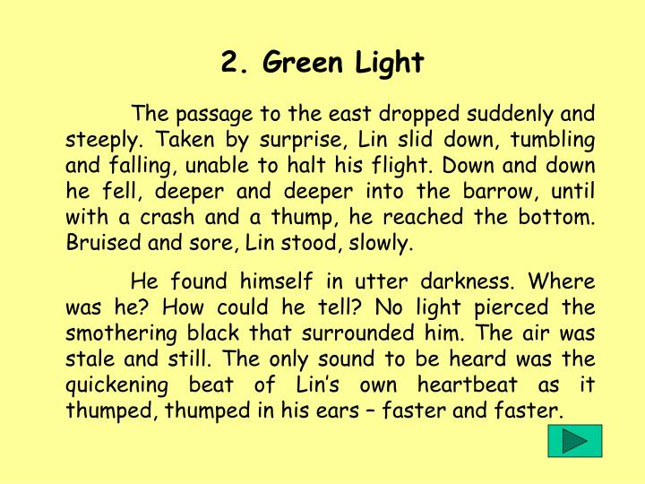 2. Green Light