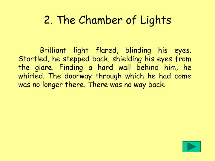 2. The Chamber of Lights
