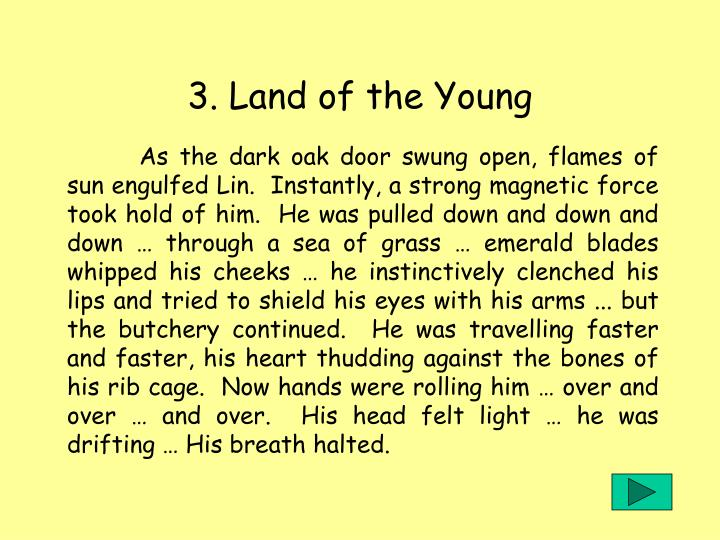 3. Land of the Young
